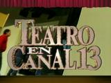 Teatro en Canal 13
