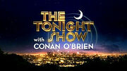 300px-The Tonight Show with Conan O'Brien-Intertitle