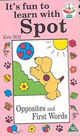 It's Fun To Learn With Spot - Opposites and First Words