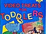 Video Treats for Toddlers