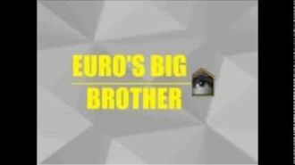 Euro's Big Brother Title Sequence 1-1