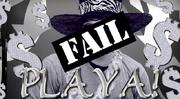 """Adam's """"Playa Fail"""""""