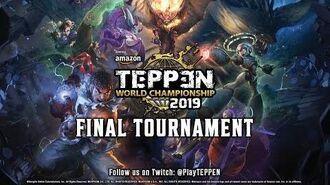 TEPPEN World Championship 2019 - Full Event (EN Replay)