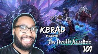 KBrad Presents The Devils Awaken 101