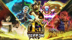 TEPPEN 1st Anniversary
