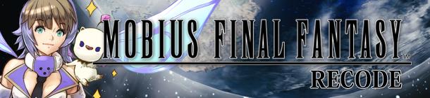 MOBIUS FINAL FANTASY RECODE banner