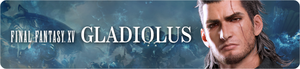 Final Fantasy XV Gladiolus banner