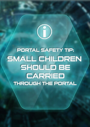 Portal Safety Tip small children