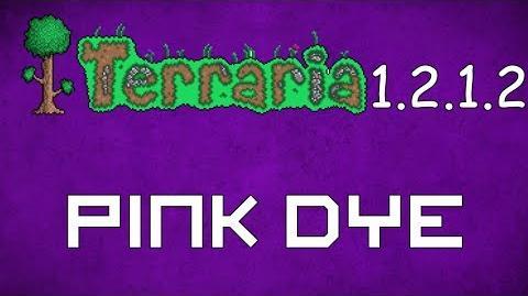 Pink Dye - Terraria 1.2.1