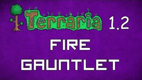 Fire Gauntlet - Terraria 1.2 Guide Ultimate Melee Accessory!