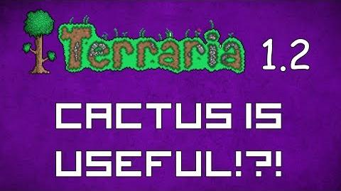 Cactus is useful?! - Terraria 1.2 Guide New Useful Cacti Material!-2