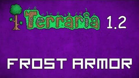 Frost Armor - Terraria 1.2 Guide New Hybrid Ranged Melee Armor Set!