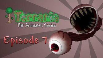 Terraria The Animated Series - Episode 7
