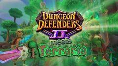 Terraria Crossover Dungeon Defenders II
