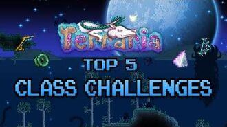 Terraria 1.3 Top 5 Class Challenges melee ranger mage summoner