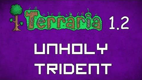 Unholy Trident - Terraria 1