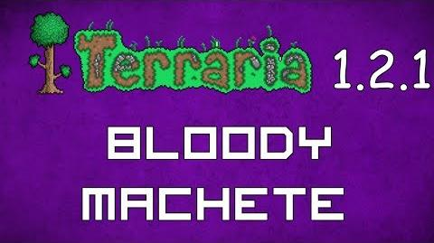 Bloody Machete - Terraria 1.2.1 Guide New Melee Weapon!