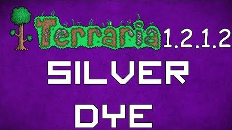 Silver Dye - Terraria 1.2.1