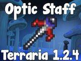 Optic Staff