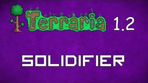 Solidifier - Terraria 1