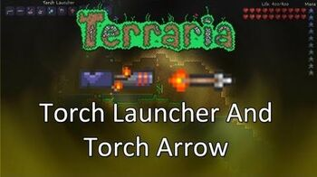 Terraria Obsidian Mod — Torch Launcher And Torch Arrow!