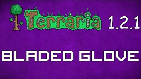 Bladed Glove - Terraria 1.2.1 Guide New Melee Weapon!