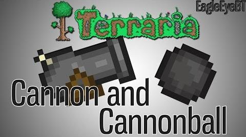 Terraria Cannon and Cannonball Cannon and Ball, You Get it? Help and Howto