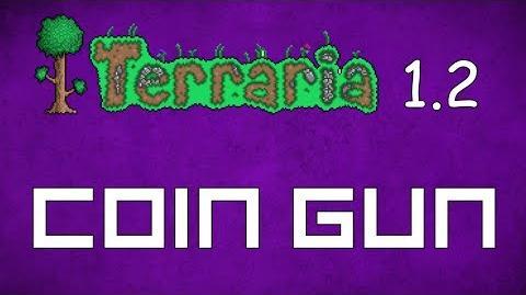 Coin Gun - Terraria 1.2 Guide New Expensive Coin Gun!