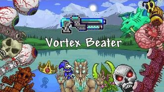 Terraria - Vortex Beater vs All Bosses