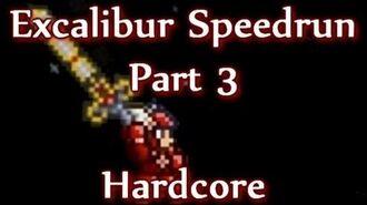 Terraria - Excalibur Hardcore Speedrun (Part 3)