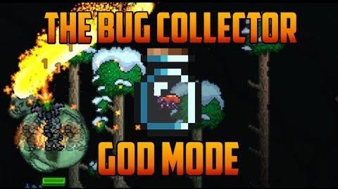 Terraria - God Mode Bug The Bug Collector
