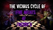 The Vicious Cycle of Five Nights at Freddy's