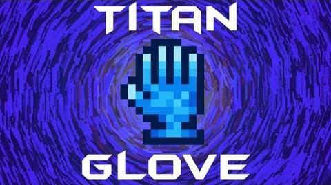 Terraria - Titan Glove Terraria HERO Terraria Wiki