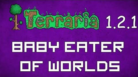 Baby Eater of Worlds - Terraria 1.2.1 Guide New Pet!