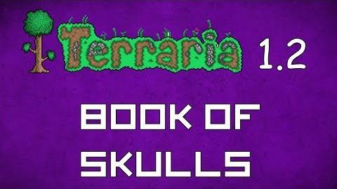 Book of Skulls - Terraria 1.2 Guide New Magic Weapon!
