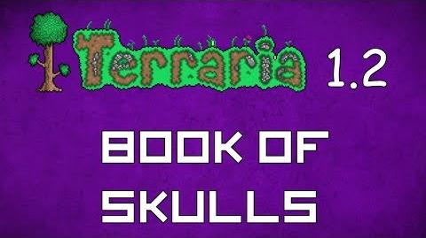 Book of Skulls - Terraria 1.2 Guide New Magic Weapon!