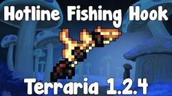Hotline Fishing Hook - Terraria 1.2