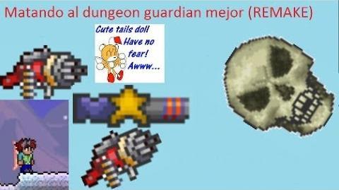 Terraria como matar al dungeon guardian en menos de 2 minutos