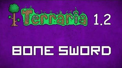 Bone Sword - Terraria 1.2 Guide New Melee Weapon!
