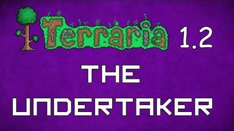 The Undertaker - Terraria 1