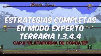 "Estrategias completas Cap.0 ""plataforma de combate"" Terraria 1.3.4.4"