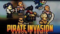 Pirates Invasion Aaron Remix (Terraria)