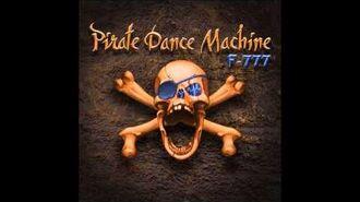 F-777 - Pirate Dance Machine Kraken Remastered