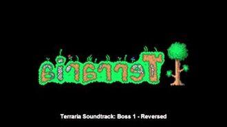 Terraria- Boss 1 Music - Backwards