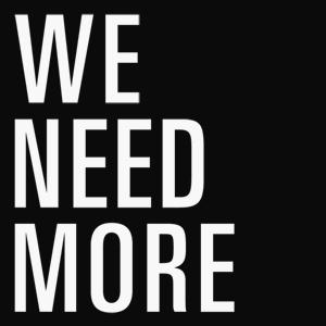 File:We-need-more.jpg