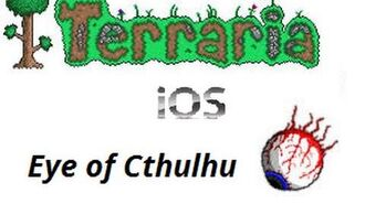 Terraria IOS - Eye of Cthulhu Boss