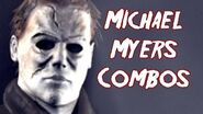 Terrordrome Michael Myers Combos