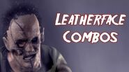 Terrordrome Leatherface Combos