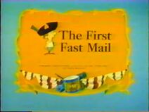First Fast Mail