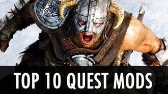 Skyrim- Top 10 Quest Mods